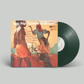 Zombie Birdhouse - LP / Iggy Pop / 1982/2019