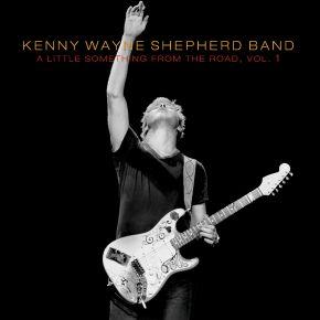 A Little Something From The Road - Vol. 1 - LP (RSD 2015) / Kenny Wayne Shepherd / 2015