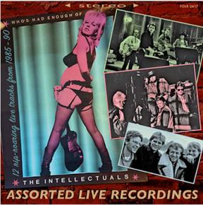 Assorted Live Recordings 1985-90 - LP (RSD 2017 Vinyl) / The Intellectuals / 2017