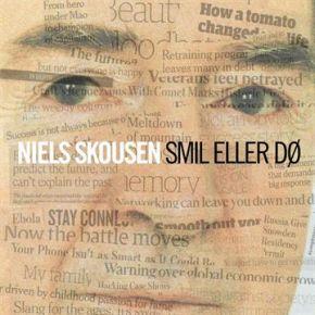 Smil Eller Dø - LP / Niels Skousen / 2015