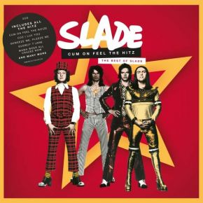Cum On Feel The Hits: The Best Of Slade - 2CD / Slade / 2020