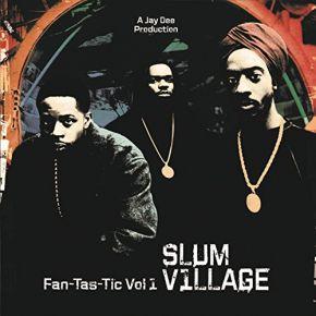 Fan-Tas-Tic Vol.1 - 2LP / Slum Village / 1997 / 2015