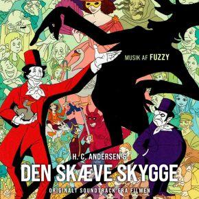 H.C. Andersen & Den Skæve Skygge (Originalt Soundtrack fra filmen) - CD / Fuzzy / 2021