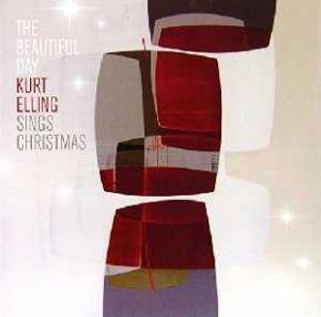 The Beautiful Day (Kurt Elling Sings Christmas - CD / Kurt Elling / 2016