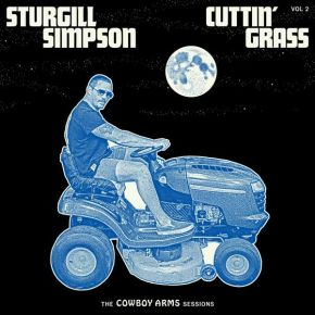 Cuttin' Grass - Vol. 2 (Cowboy Arms Sessions) - CD / Sturgill Simpson / 2021