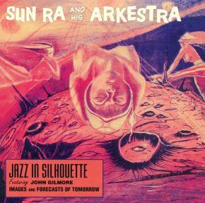 Jazz in Silhouette / Sound Sun Pleasure - CD / Sun Ra / 2018