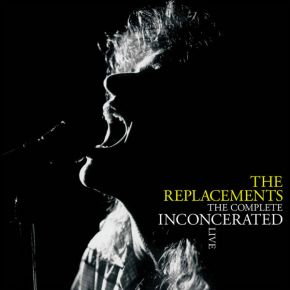 The Complete Inconcerated Live - 3LP (RSD 2020) / The Replacements / 2020