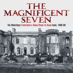 THE MAGNIFICENT SEVEN - 5CD+DVD / The Waterboys / 2021