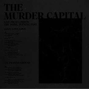 "Live From London: The Dome. Tufnell Park - 12"" Vinyl / The Murder Capital / 2020"
