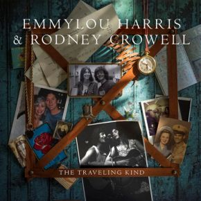 The Traveling Kind - LP / Emmylou Harris & Rodney Crowell / 2015