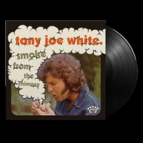 Smoke From The Chimney - LP / Tony Joe White / 2021