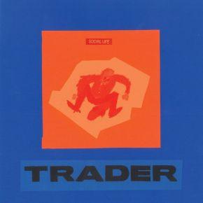 Social Life - LP / Trader / 2020