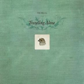 Traveling Alone - 3LP+2CD (Deluxe boxset edition) / Tift Merritt / 2013