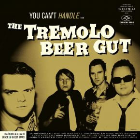 You Can't Handle - CD / The Tremolo Beer Gut / 2021