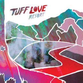 Resort - LP / Tuff Love / 2016
