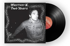 Two Years - LP / Whitney K. / 2021