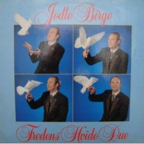 Fredens Hvide Due - LP / Jodle Birge / 1988