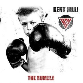 The Rumble - CD / Kent Hill / 2021
