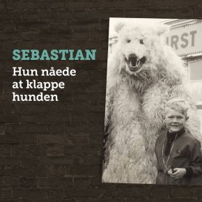 Hun nåede at klappe hunden - LP / Sebastian / 2019