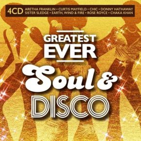 Greatest Ever Soul & Disco - 4CD / Various Artists