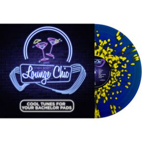 Lounge Chic: Cool Tunes For Your Bachelor Pad - LP (Blå Vinyl) / Various Artists / 2021