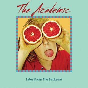 Tales From The Backseat - LP (RSD 2021 Gul Vinyl) / The Academic  / 2018/2021
