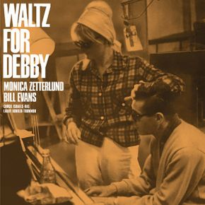 Waltz For Debby - LP / Monica Zetterlund | Bill Evans / 1964 / 2019