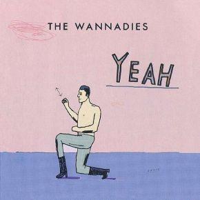 Yeah - LP / The Wannadies / 1999 / 2019