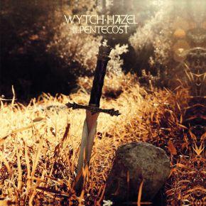 III: Pentecost - LP / Wytch Hazel  / 2020