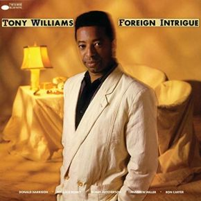 Foreign Intrigue - LP / Tony Williams / 1985 / 2020