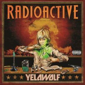 Radioactive - 2LP / Yelawolf / 2011 / 2018
