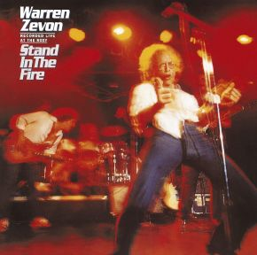Stand In The Fire (Recorded Live At The Roxy) - LP (Speakers Corner) / Warren Zevon / 1980 / 2019