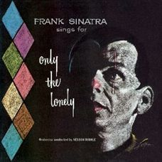 Only The Lonely - cd / Frank Sinatra / 2011