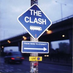 From Here To Eternity - Live (CD) / Clash / 1999