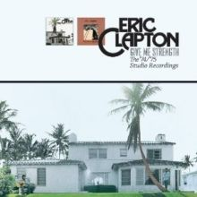 Give Me Strength The '74/'75 Studio Recordings - 2cd / Eric Clapton / 2013