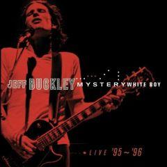 Mystery white boy / Jeff Buckley / 2000