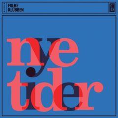 Nye Tider - CD / Folkeklubben / 2013