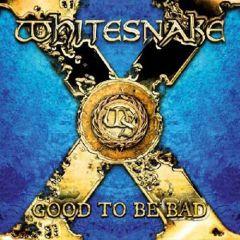Good To Be Bad - 2cd / Whitesnake / 2008