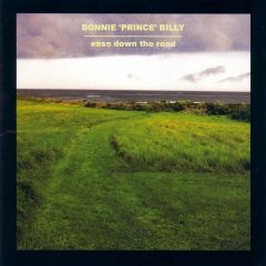 Ease Down The Road - LP / Bonnie Prince Billy / 2001