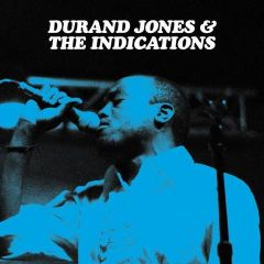Durand Jones & The Indications - LP / Durand Jones & The Indications / 2016 / 2018