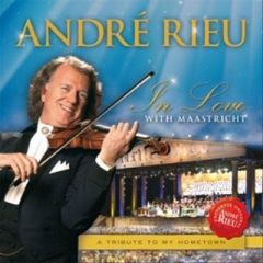 In Love With Maastricht - CD / Andre Rieu / 2013
