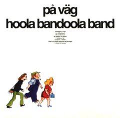 På Väg - LP / Hoola Bandoola Band / 1973