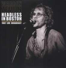 Headless In Boston 1982 Live Broadcast - 2LP / Warren Zevon / 2013