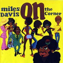 On The Corner - LP / Miles Davis / 2012