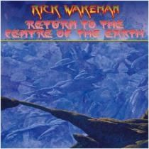 Return To The Centre Of The Earth - cd / Rick Wakeman / 2014