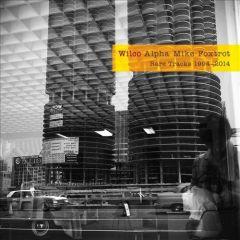 Alpha Mike Foxtrot / Rare Tracks 1994-2014 - 4LP / Wilco / 2014