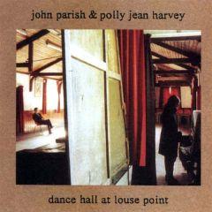 Dance hall at Louse Point  - CD / PJ Harvey & John Parish / 1996