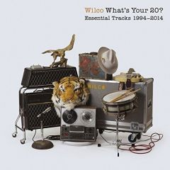 What's Your 20 - Essential Tracks 1994-2014 - 2CD / Wilco / 2014
