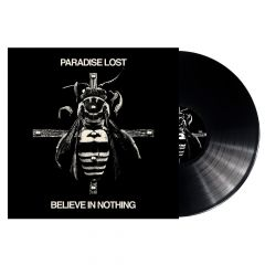 Believe In Nothing - LP / Paradise Lost / 2018
