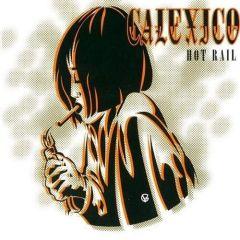Hot Rail - 2LP / Calexico / 2010